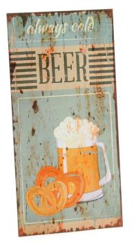 DIO Wandbild aus Metall always cold Beer, 20x40 cm